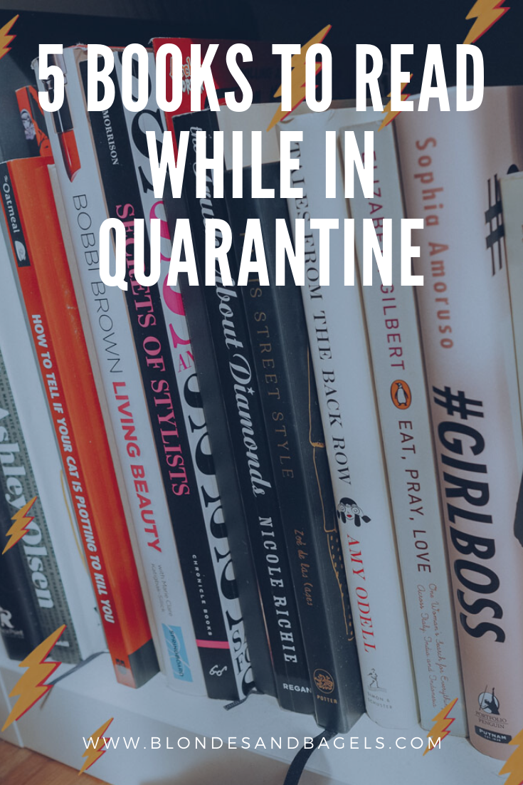 Lifestyle blogger Kelsey from Blondes & Bagels lists out the best books to read during quarantine! Find new books to read during shelter in place in this handy blog post.